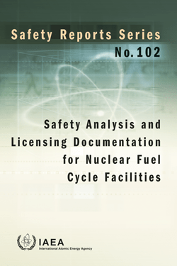 Safety Analysis and Licensing Documentation for Nuclear Fuel Cycle Facilities