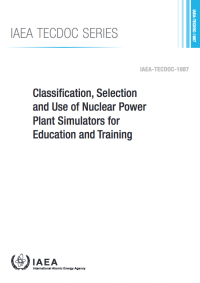 Classification, Selection and Use of Nuclear Power Plant Simulators for Education and Training