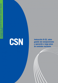 Instrucción IS-22, revisión 1, sobre requisitos de seguridad para la gestión del envejecimiento y la operación a largo plazo de centrales nucleares