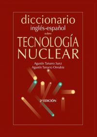 English-Spanish dictionary of nuclear technology