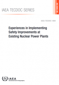 Experiences in Implementing Safety Improvements at Existing Nuclear Power Plants