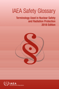 IAEA Safety Glossary: 2018 Edition
