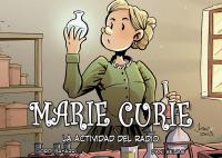 Marie Curie, la actividad del rayo