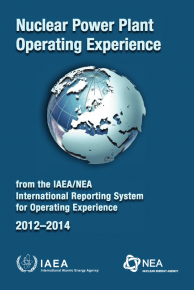 Nuclear Power Plant Operating Experience: from the IAEA/NEA International Reporting System for Operating Experience 2012–2014