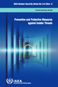 Preventive and Protective Measures against Insider Threats. IAEA Nuclear Security Series No. 8-G (Rev.1)