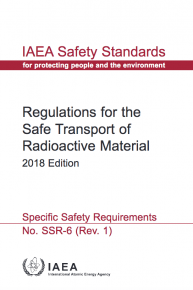 Regulations for the Safe Transport of Radioactive Material, 2018 edition