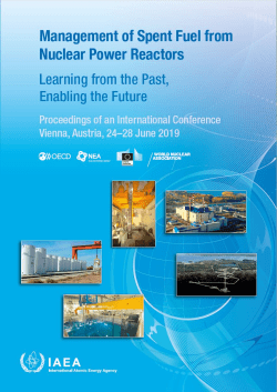 Management of Spent Fuel from Nuclear Power Reactors: Learning from the Past, Enabling the Future