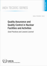 Quality Assurance and Quality Control in Nuclear Facilities and Activities