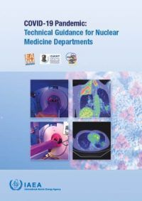 COVID-19 Pandemic: Technical Guidance for Nuclear Medicine Departments