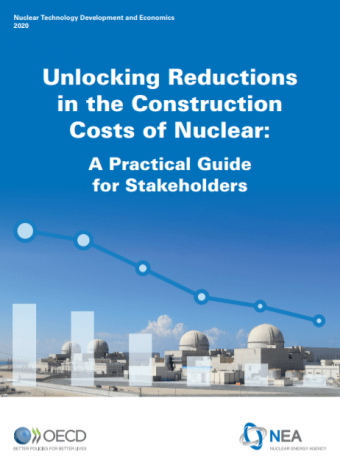 Unlocking Reductions in the Construction Costs of Nuclear: A Practical Guide for Stakeholders