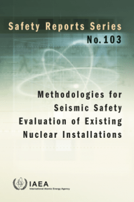 Methodologies for Seismic Safety Evaluation of Existing Nuclear Installations