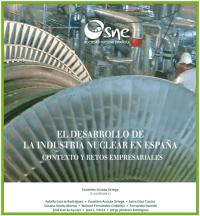El desarrollo de la industria nuclear en España. Contexto y retos empresariales