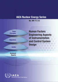 Human Factors Engineering Aspects of Instrumentation and Control System Design. IAEA Nuclear Energy Series No. NR-T-2.12
