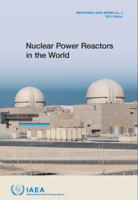 Nuclear Power Reactors in the World. 2021 Edition. Reference Data Series No. 2